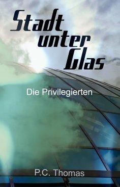 eBook: Stadt unter Glas
