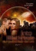 eBook: Into blackness: Die Schwärze hinter dem Licht