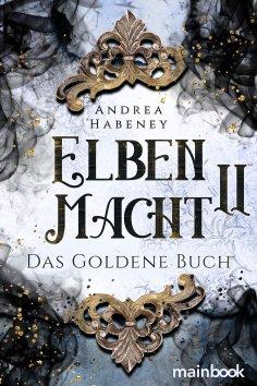 ebook: Elbenmacht 2: Das Goldene Buch
