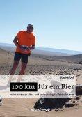 ebook: 100 km für ein Bier