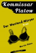 ebook: Kommissar Platow, Band 4: Der Westend-Würger