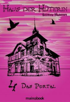 ebook: Haus der Hüterin: Band 4 - Das Portal