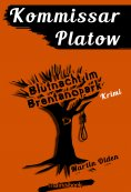 ebook: Kommissar Platow, Band 5: Blutnacht im Brentanopark