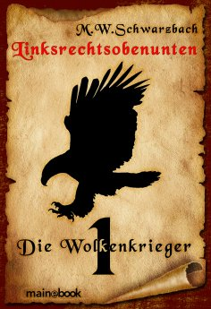 ebook: Linksrechtsobenunten - Band 1: Die Wolkenkrieger
