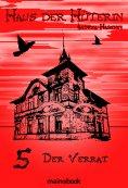 eBook: Haus der Hüterin: Band 5 - Der Verrat