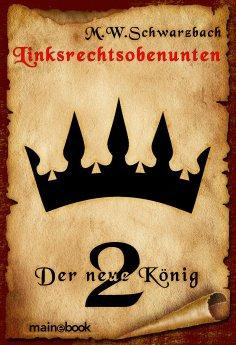 ebook: Linksrechtsobenunten - Band 2: Der neue König