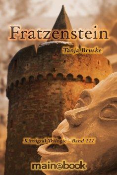 eBook: Fratzenstein - Kinzigtal Trilogie Band 3