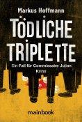 eBook: Tödliche Triplette. Ein Fall für Commissaire Julian