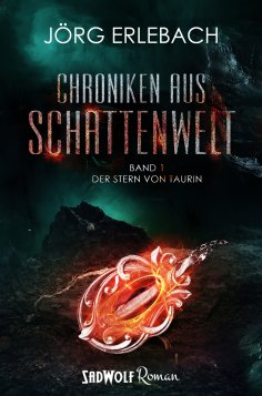 eBook: Chroniken aus Schattenwelt: Band 1