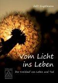 eBook: Vom Licht ins Leben