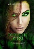 eBook: Tödliche Küsse