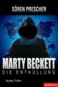 ebook: Marty Beckett: Die Enthüllung