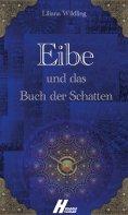 ebook: Eibe und das Buch der Schatten