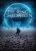ebook: Die Ring Chroniken 2 - Befreit