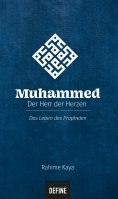 ebook: Muhammed - Der Herr der Herzen