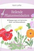 ebook: Heilende Pflanzenweisheiten