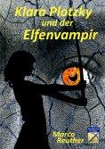 ebook: Klara Plotzky und der Elfenvampir