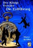 ebook: Des Königs Verräter