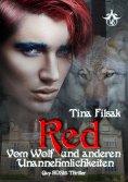 eBook: Red - Vom Wolf und anderen Unannehmlichkeiten