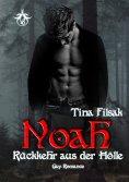 eBook: Noah - Rückkehr aus der Hölle
