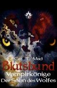 ebook: Blutsbund Der Sohn Des Wolfes