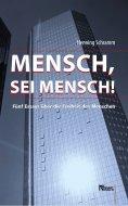 eBook: Mensch, sei Mensch!