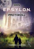 eBook: Das E.P.S.Y.L.O.N. Protokoll