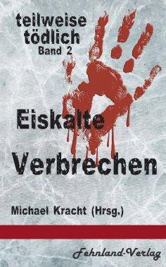 eBook: Eiskalte Verbrechen
