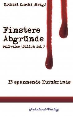 eBook: Finstere Abgründe