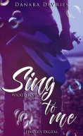ebook: Sing to me - Wicked Love