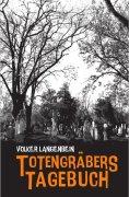 eBook: Totengräbers Tagebuch