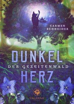 ebook: Der Gezeitenwald - Dunkelherz
