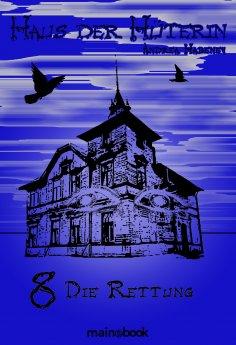 ebook: Haus der Hüterin: Band 8 - Die Rettung