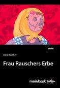 eBook: Frau Rauschers Erbe: Kommissar Rauscher 10