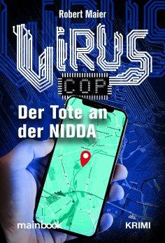 ebook: Virus-Cop: Der Tote an der Nidda