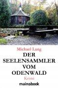 eBook: Der Seelensammler vom Odenwald