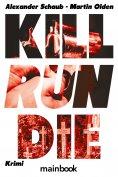 eBook: Kill Run Die
