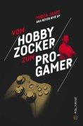 eBook: Vom Hobbyzocker zum Pro-Gamer