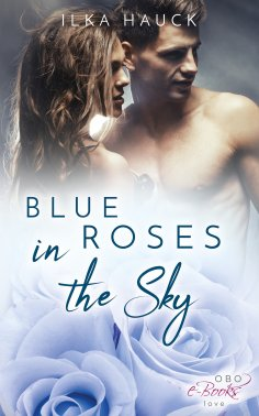 ebook: Blue Roses in the Sky