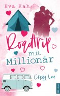 ebook: Roadtrip mit Millionär