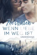 eBook: Wenn Liebe im Weg ist