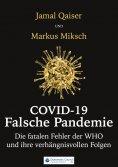 eBook: Covid-19: Falsche Pandemie