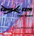 eBook: Krimi ohne Kunst