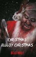 ebook: Christmas, Bloody Christmas