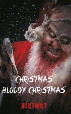 ebook: Christmas, Bloody Christmas