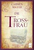 eBook: Die Trossfrau