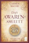 ebook: Das Awaren-Amulett