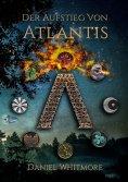 eBook: Der Aufstieg von Atlantis