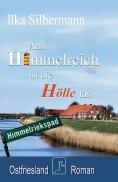eBook: Am Himmelreich ist die Hölle los
