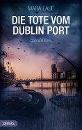 ebook: Die Tote vom Dublin Port